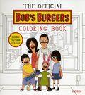 Official Bob's Burgers Coloring Book SC (2016 Universe) 1-1ST