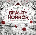 Beauty of Horror: A GOREgeous Coloring Book SC (2016 IDW) By Alan Robert 1-1ST