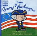 Ordinary People Change World: I Am George Washington HC (2016 Dial Books) By Brad Meltzer 1-1ST