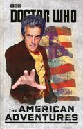 Doctor Who The American Adventures HC (2016 Penguin Books) 1-1ST