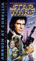 Star Wars The Corellian Trilogy PB (1995 Bantam Novel) 1-REP