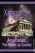 Anabasis: The March Up Country SC (2007 El Paso Norte Press) By Xenophon 1-1ST