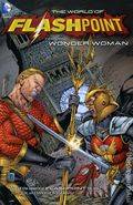 Flashpoint The World of Flashpoint Featuring Wonder Woman TPB (2012 DC) 1-REP