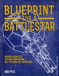 Blue Print for a Battlestar HC (2016 Sterling) 1-1ST