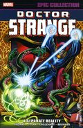 Doctor Strange A Separate Reality TPB (2016 Marvel) Epic Collection 1-1ST