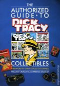 Authorized Guide to Dick Tracy Collectibles TPB (1990 Wallace-Homestead Book) 1-1ST