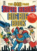 448 Page Super Heroes Big Big Book SC (1980 Merrigold Press) 1-1ST