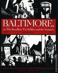 Baltimore, or The Steadfast Tin Soldier and the Vampire HC (2007 An Illustrated Bantam Novel) 1B-1ST