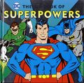 DC Comics The Big Book of Super Powers HC (2016 Downtown Bookworks) 1-1ST
