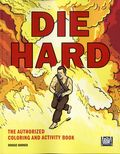 Die Hard The Authorized Coloring and Activity Book SC (2016 Harper Design) 1-1ST