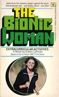 Bionic Woman PB (1977 Berkley Novel) 2-1ST