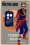 Doctor Who Terror Moon SC (2016 Penguin) A Choose the Future Book 1-1ST