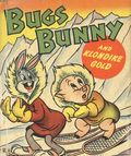 Bugs Bunny and Klondike Gold (1948 Whitman BLB) 1455