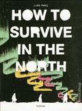 How to Survive in the North HC (2016 Nobrow) 1-1ST