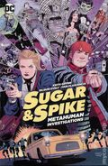 Sugar and Spike Metahuman Investigations TPB (2016 DC) 1-1ST