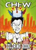 Chew Adult Coloring Book SC (2016 Image) 1-1ST