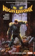 Nighthawk Hate Makes Hate TPB (2016 Marvel) 1-1ST