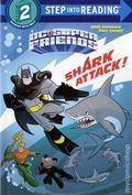 DC Super Friends: Shark Attack SC (2017 Random House) Step into Reading 1-1ST