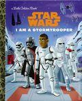 Star Wars I Am a Stormtrooper HC (2017 Random House) A Little Golden Book 1-1ST