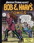 American Splendor Presents Bob and Harv's Comics TPB (1996 FWEW) 1-REP