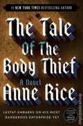 Tale of the Body Thief SC (1997 A Ballantine Books Novel) The Vampire Chronicles 1-REP