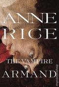 Vampire Armand HC (1998 A Knopf Novel) By Anne Rice 1-1ST