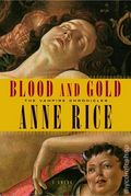 Blood and Gold HC (2001 A Knopf Novel) The Vampire Chronicles 1-1ST