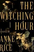 Witching Hour HC (1990 A Knopf Novel) By Anne Rice 1-1ST