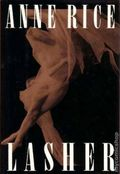 Lasher HC (1993 A Knopf Novel) By Anne Rice 1-1ST