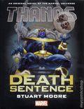 Thanos Death Sentence HC (2017 A Marvel Universe Novel) 1-1ST