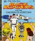 Buck Rogers and the Children of Hopetown HC (1979 Random House) A Little Golden Book 500