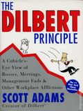 Dilbert Principle: A Cubicle's-Eye View of Bosses, Meetings, Management Fads & Other Workplace Afflictions (1997 HarperCollins) 1-1ST