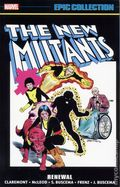 New Mutants Renewal TPB (2017 Marvel) Epic Collection 1-1ST