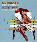 Ultimate Coloring Classic Pin-Ups SC (2017 Thunder Bay) Coloring Book by Gil Elvgren 1-1ST