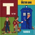 Doctor Who T is for Tardis HC (2017 Penguin) 1-1ST