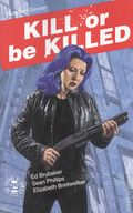Kill or Be Killed (2016 Image) 7