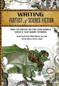 Writing Fantasy and Science Fiction SC (2013 WD 2nd Edition) How to Create Out-of-This-World Novels and Short Stories 1-1ST