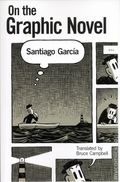 On the Graphic Novel SC (2017 A UPoM Novel) By Santiago García 1-1ST