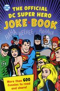 Official DC Super Heroes Joke Book SC (2017 Downtown Bookworks) 1-1ST