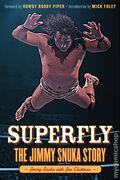 Superfly: The Jimmy Snuka Story HC (2012 Triumph Books) 1-1ST