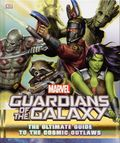 Guardians of the Galaxy The Ultimate Guide to the Cosmic Outlaws HC (2017 DK) 1-1ST