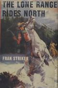 Lone Ranger Rides North HC (1946 Grosset and Dunlap) 1-1ST