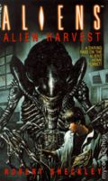 Aliens Alien Harvest PB (1995 A Bantam Novel) 1-1ST