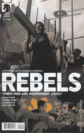Rebels These Free and Independent States (2017) 2