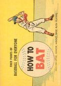 Finer Points of Baseball For Everyone: How to Bat (1958) 1965