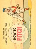 Finer Points of Baseball For Everyone: How to Pitch (1958) 1962