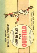 Finer Points of Baseball For Everyone: How to Play The Outfield (1958) 1964