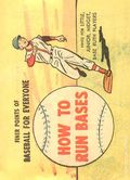 Finer Points of Baseball For Everyone: How to Run Bases (1958) 1962