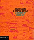 Comics, Comix and Graphic Novels A History of Comic Art SC (2001 Phaidon Press) 1-1ST