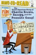Great American Story of Charlie Brown, Snoopy, and the Peanuts Gang SC (2017 Simon & Schuster) History of Fun Stuff 1-1ST
